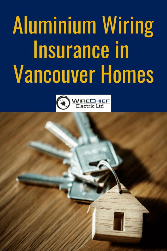 Aluminium-wiring-insurance-vancouver-homes
