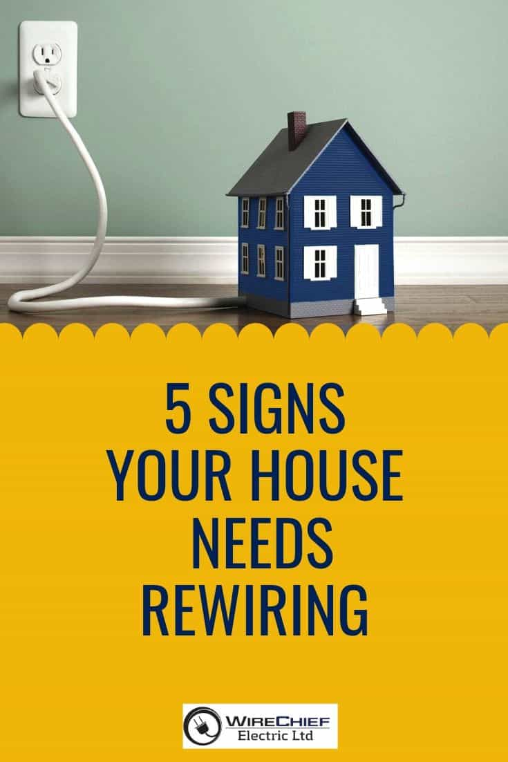 5 Signs Your House Needs Rewiring
