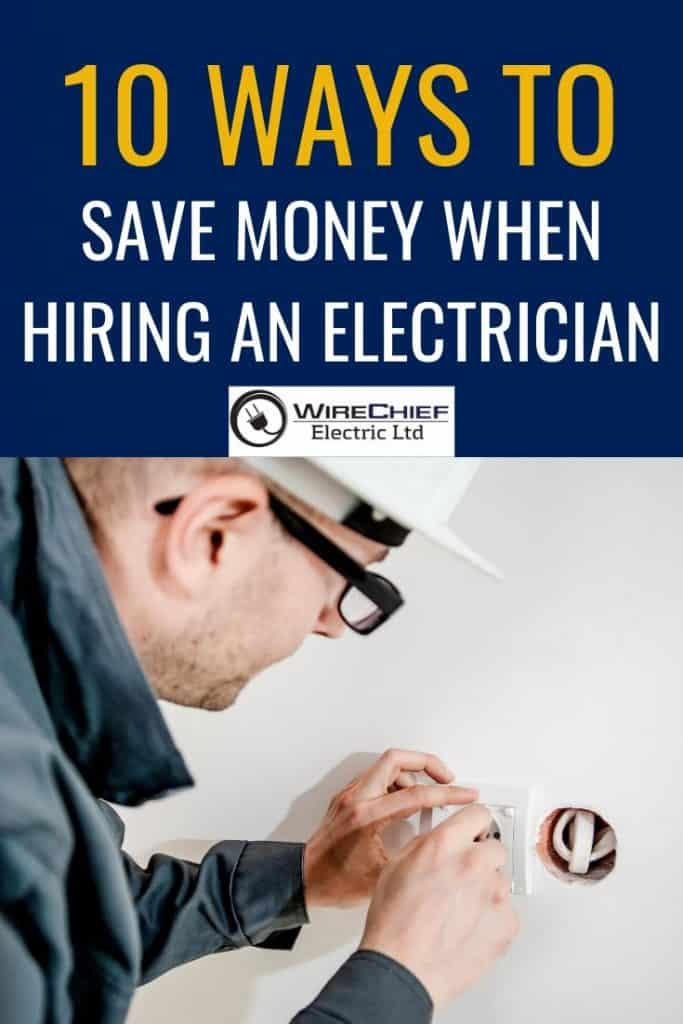 10 Ways to Save Money When Hiring an Electrician
